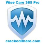 Wise Care 365 Pro 5.9.2 Build 584 Crack + Key Full Download (Latest)